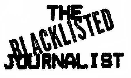 The Blacklisted Journalist